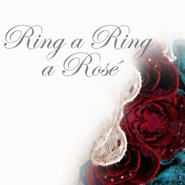 Ring a Ring A Rosé - Saraden Designs
