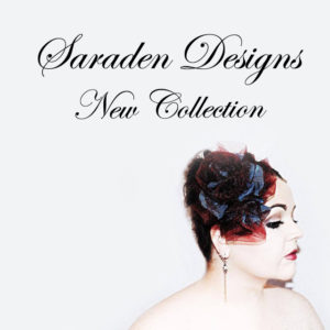 Saraden Designs - New Collection March 2017