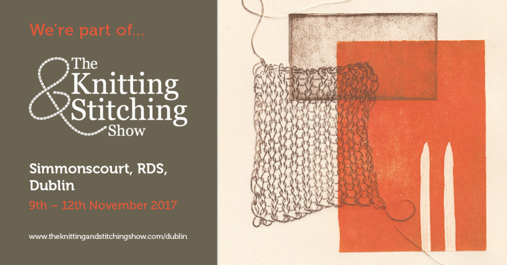 The Knitting and Stitching Show Dublin