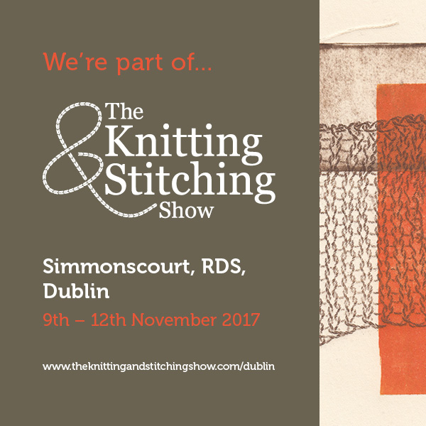 The Knitting and Stitching Show Dublin 2017