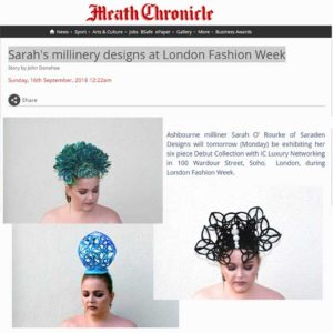 Meath Chronicle September 2018 -  Sarah's Millinery Designs at London Fashion Week