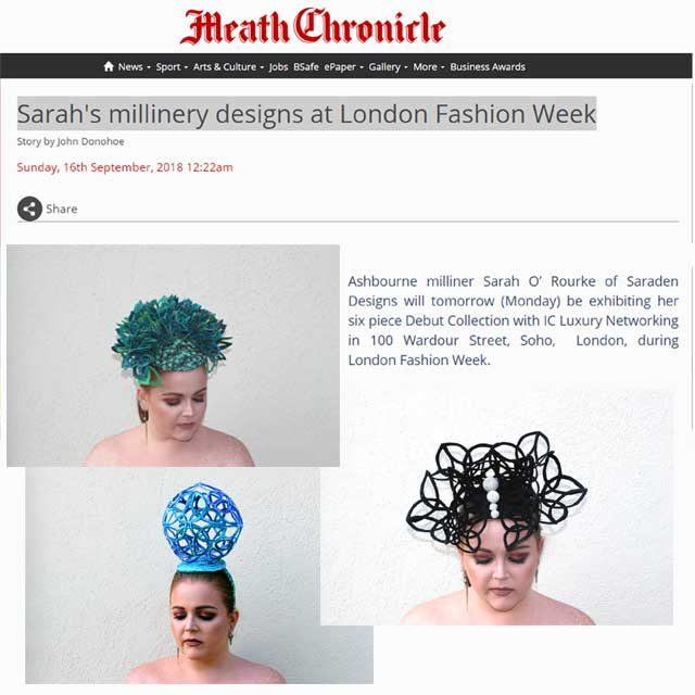 45a80e1574c Meath Chronicle September 2018 - Sarah s Millinery Designs at London  Fashion Week