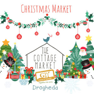 The Cottage Market Drogheda - 15th December 2018