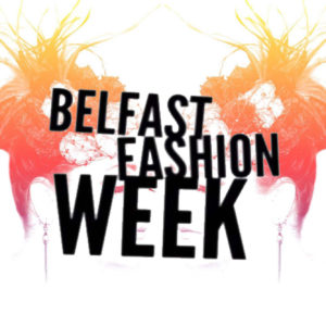 Belfast Fashion Week Launch