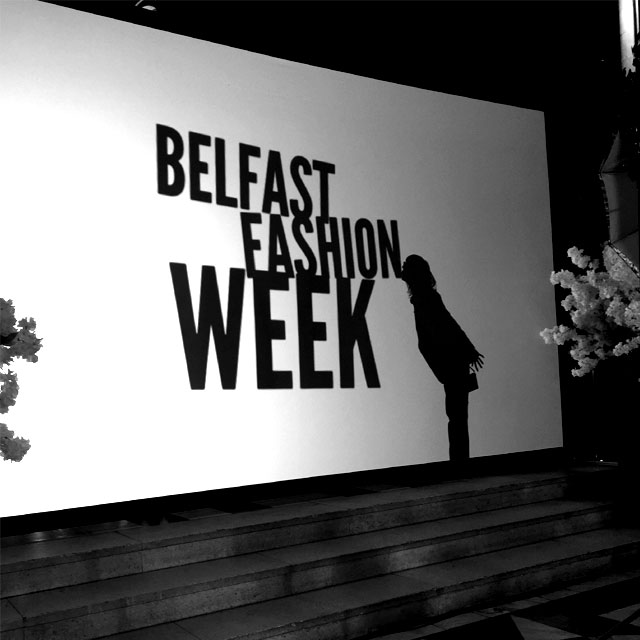 Belfast Fashion Week - Blog