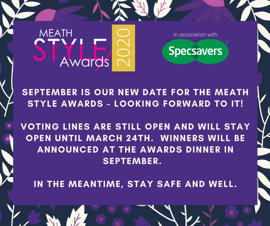 The Meath Style Awards 2020 Postponed