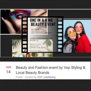 Beauty and Fashion event by Vop Styling & Local Beauty Brands ** rescheduled July 11th 2020