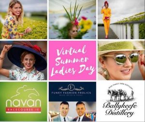 NAVAN RACECOURSE VIRTUAL SUMMER LADIES DAY