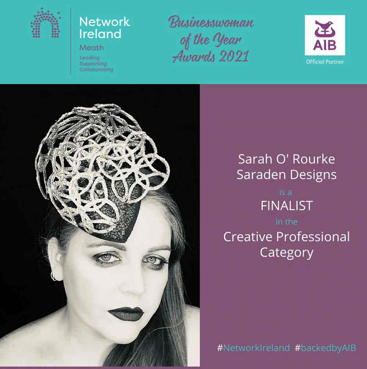 Saraden Designs Millinery Atelier finalist in the Creative Professional Category Network Ireland